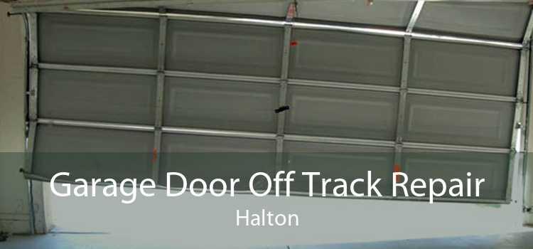 Garage Door Off Track Repair Halton